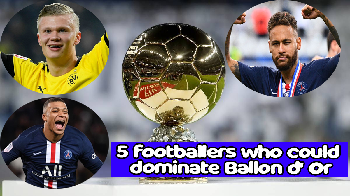 After Messi and Ronaldo, these 5 footballers could dominate Ballon d' Or