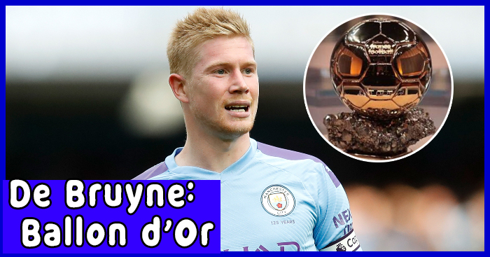 Can Kevin De Bruyne win Ballon d' Or after Messi and Ronaldo ?