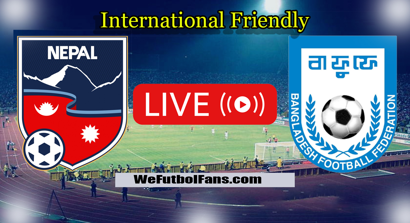 Bangladesh vs Nepal: Live: International Friendly 2020